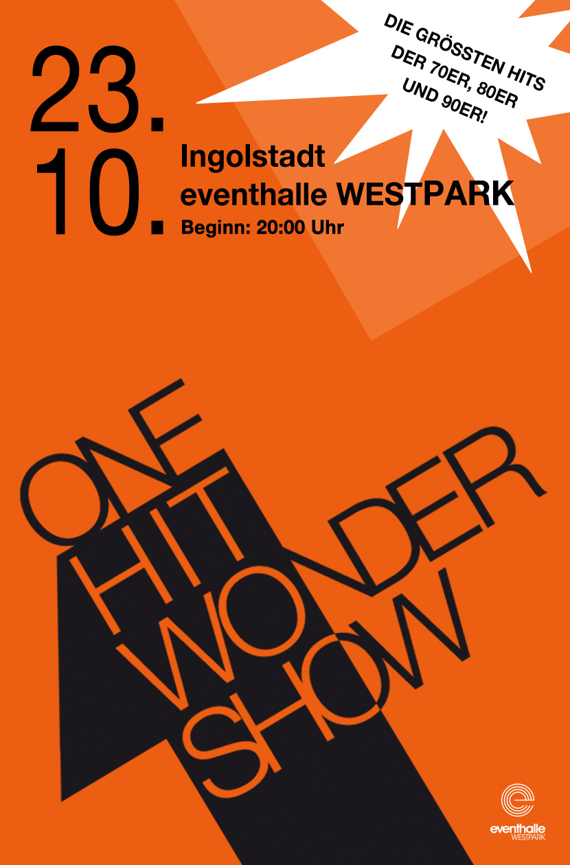 One Hit Wonder Show Plakat | eventhalle WESTPARK