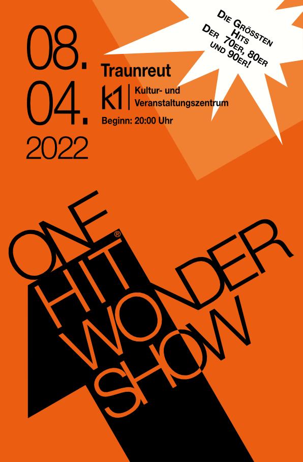 One Hit Wonder Show - 08.04.2022 / Traunreut