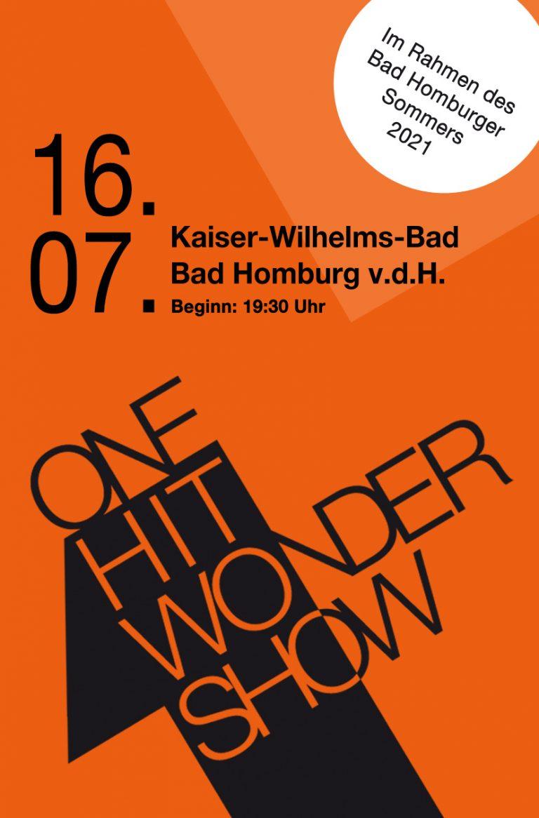 Konzert Bad Homburg v.d. Höhe 16.07.2021 - One Hit Wonder Show