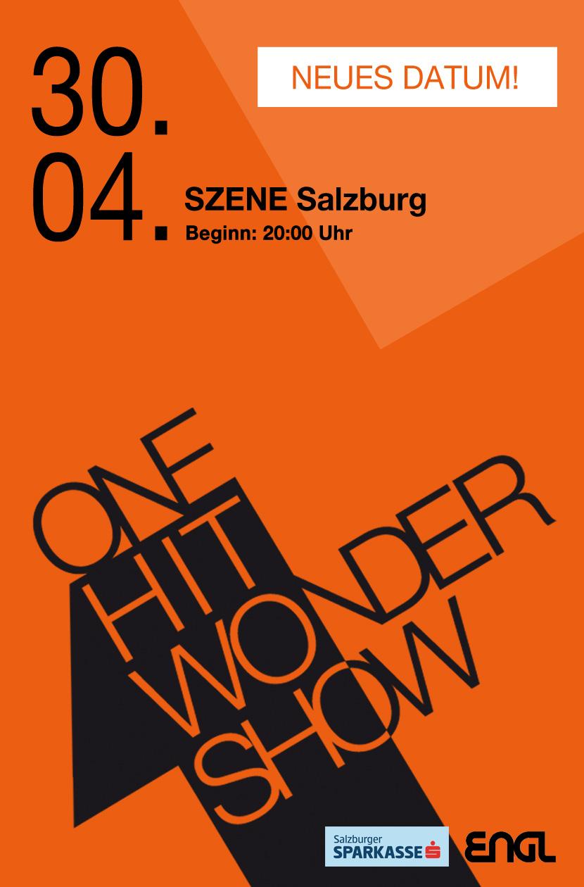 One HIt Wonder Show - 30.04.2022 / SZENE Salzburg